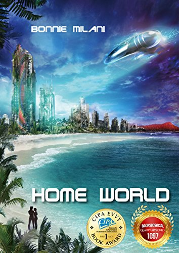 Home World by Bonnie Milani