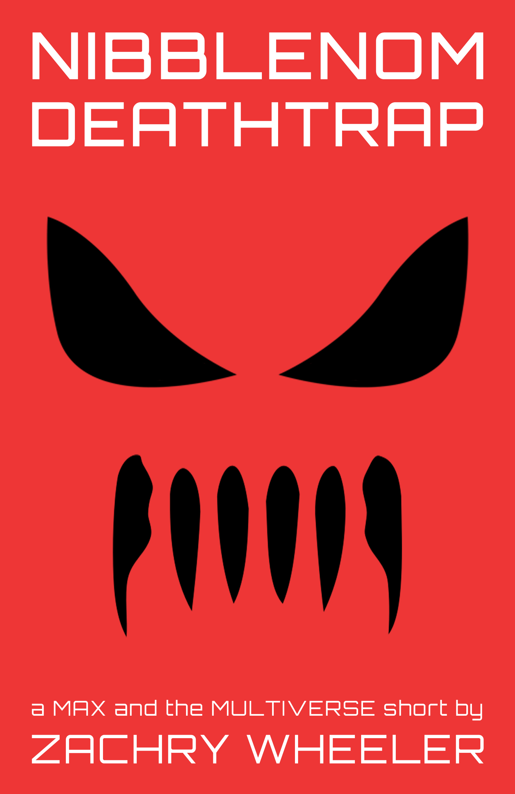 Learn more about Nibblenom Deathtrap (a Max and the Multiverse short)