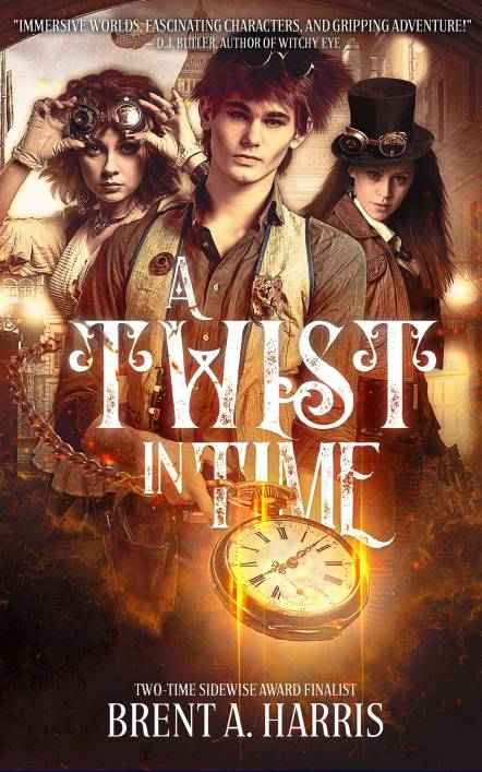 A Twist in Time by Brent A. Harris