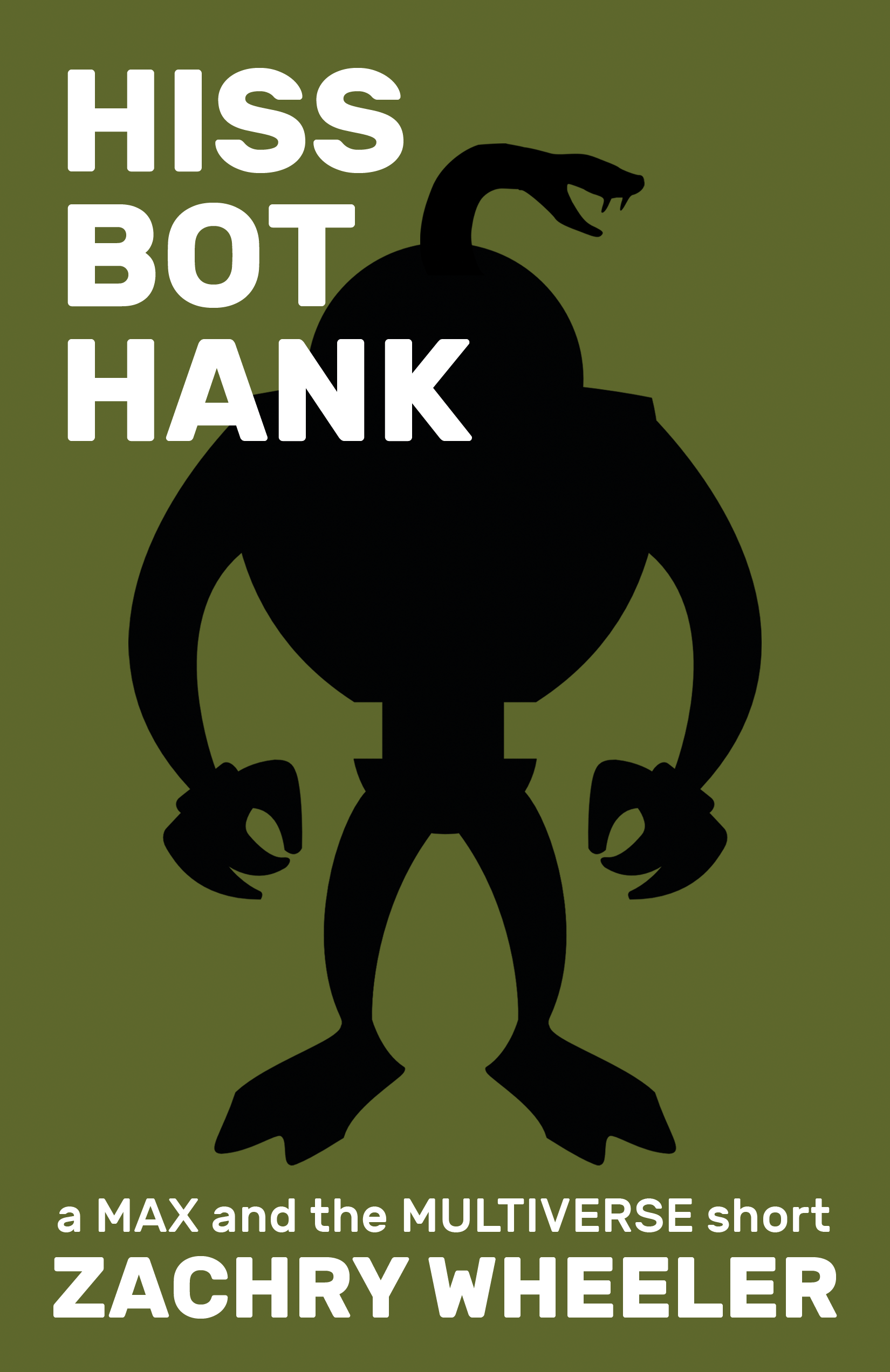 Learn more about Hiss Bot Hank (a Max and the Multiverse short)