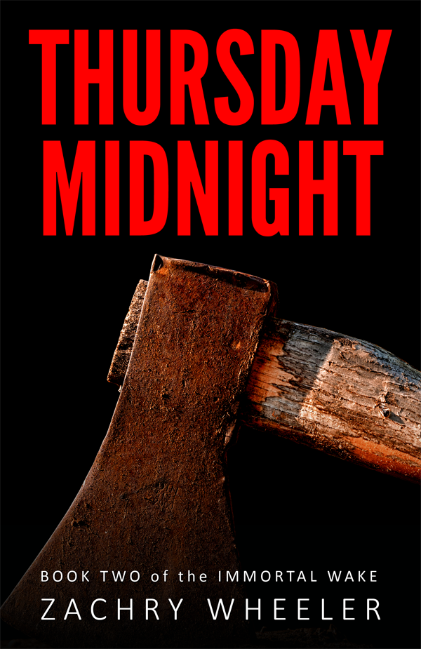 Thursday Midnight, Book Two of the Immortal Wake by Zachry Wheeler